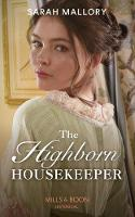 The Highborn Housekeeper (Mills & ...