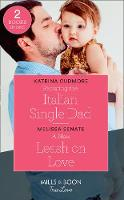 Resisting The Italian Single Dad:...