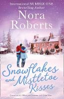 Snowflakes And Mistletoe Kisses: All ...