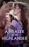 A Healer For The Highlander (Mills &...