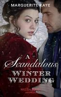 A Scandalous Winter Wedding (Matches...