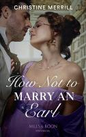 How Not To Marry An Earl (Those...