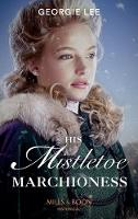 His Mistletoe Marchioness