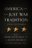 America and the Just War Tradition: A...