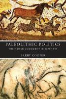 Paleolithic Politics: The Human...