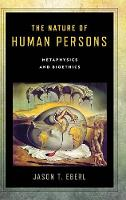 The Nature of Human Persons:...