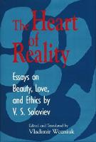 Heart of Reality: Essays on Beauty,...