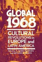 Global 1968: Cultural Revolutions in...