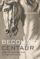 Becoming Centaur: Eighteenth-Century...