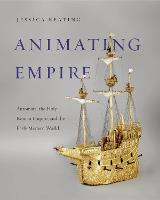 Animating Empire: Automata, the Holy...