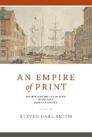 An Empire of Print: The New York...