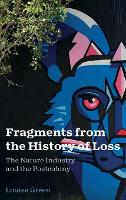 Fragments from the History of Loss:...