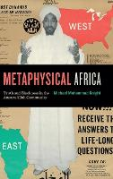 Metaphysical Africa: Truth and...