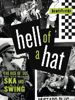 Hell of a Hat: The Rise of '90s Ska...