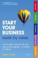 Start Your Business Week by Week: How...