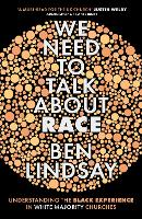 We Need To Talk About Race:...