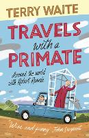 Travels with a Primate: Around the...