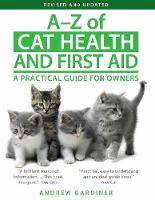 A-Z of Cat Health and First Aid: A...