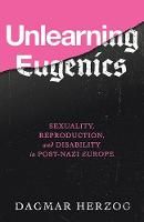 Unlearning Eugenics: Sexuality,...