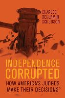 Independence Corrupted: How America's...