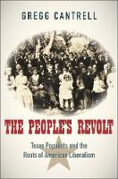 The People's Revolt: Texas Populists...