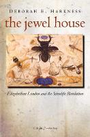 The Jewel House: Elizabethan London...