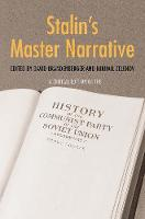 Stalin's Master Narrative: A Critical...