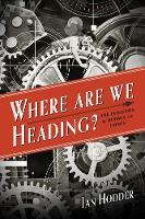Where Are We Heading?: The Evolution...