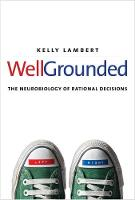 Well-Grounded: The Neurobiology of...