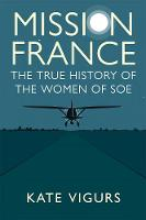 Mission France: The True History of...