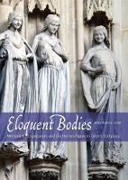 Eloquent Bodies: Movement, ...