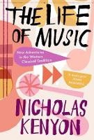 The Life of Music: New Adventures in...