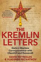 The Kremlin Letters: Stalin's Wartime...