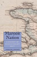 Maroon Nation: A History of...