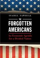 The Forgotten Americans: An Economic...