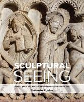 Sculptural Seeing: Relief, Optics, ...