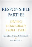 Responsible Parties: Saving Democracy...