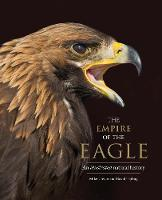 The Empire of the Eagle: An...
