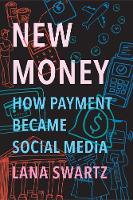 New Money: How Payment Became Social...