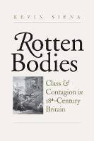 Rotten Bodies: Class and Contagion in...