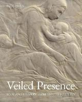 Veiled Presence: Body and Drapery ...