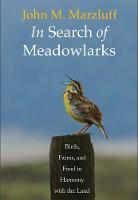 In Search of Meadowlarks: Birds,...