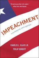Impeachment: A Handbook, New Edition