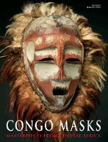 Congo Masks: Masterpieces from ...