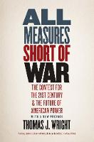 All Measures Short of War: The ...