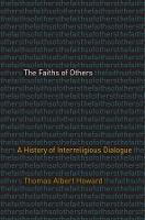 The Faiths of Others: A History of...