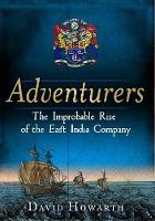 Adventurers: The Improbable Rise of...