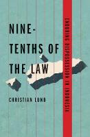 Nine-Tenths of the Law: Enduring...