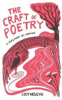The Craft of Poetry: A Primer in Verse