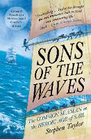 Sons of the Waves: The Common Seaman...